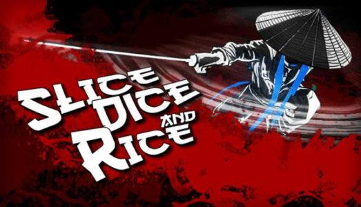 Slice, Dice Rice Free Download