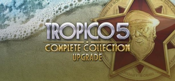 Tropico 5 Complete Collection Free Download