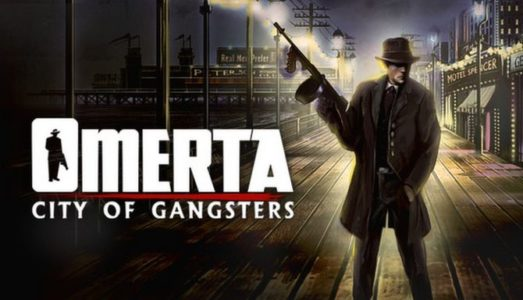 Omerta City of Gangsters (ALL DLC) Download free