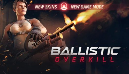 Ballistic Overkill Free Download