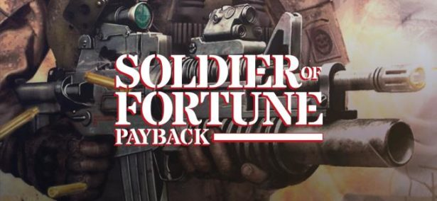 Soldier of Fortune Payback Free Download