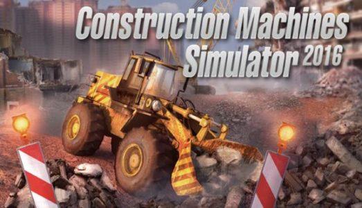 Construction Machines Simulator 2016 Free Download