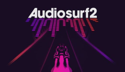 Audiosurf 2 Free Download