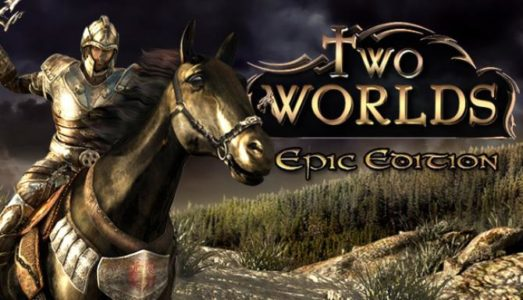 Two Worlds Epic Edition Free Download