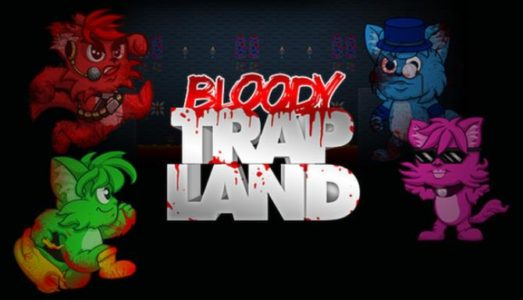 Bloody Trapland Free Download