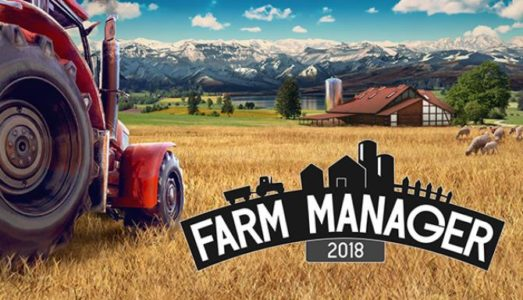 Farm Manager 2018 Free Download
