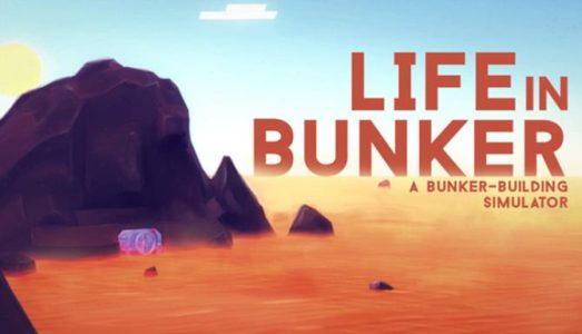 Life in Bunker (v1.02 Build 1253) Download free