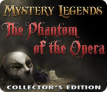 Mystery Legends: The Phantom of the Opera Collectors Edition Free Download