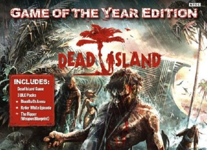 Dead Island: Game of the Year Edition Free Download