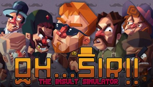 OhSir!! The Insult Simulator Free Download