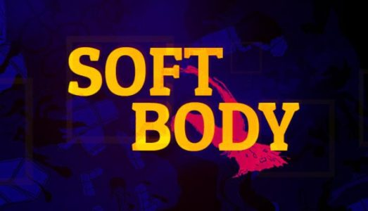 Soft Body Free Download