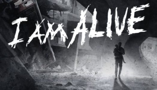 I Am Alive Free Download