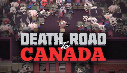 Death Road to Canada (HUMERUS Update) Download free