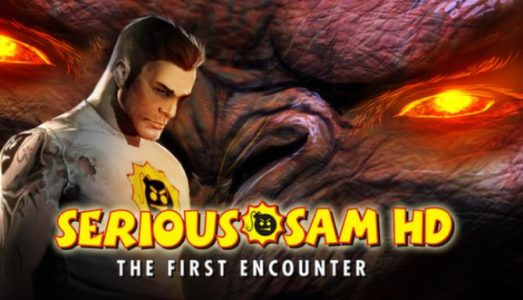 Serious Sam HD: The First Encounter Free Download