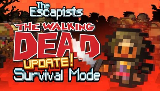 The Escapists: The Walking Dead (Update 2) Download free