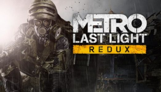 Metro: Last Light Redux Free Download