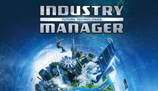 Industry Manager: Future Technologies (v1.1.3) Download free