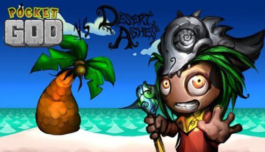 Pocket God vs Desert Ashes Free Download