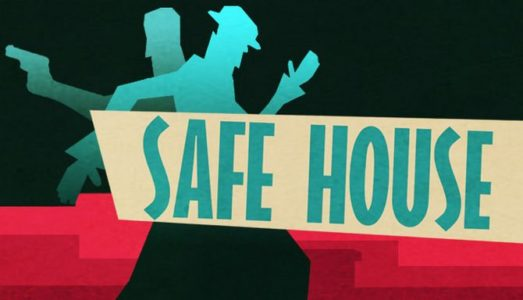 Safe House Free Download