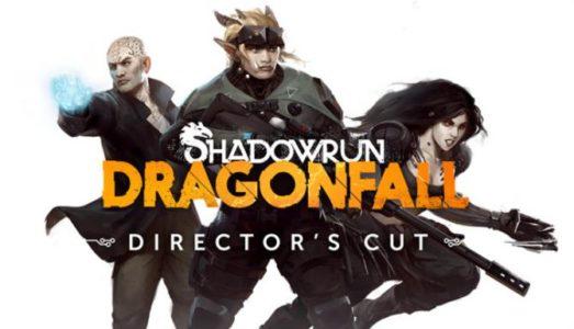 Shadowrun: Dragonfall Directors Cut Free Download