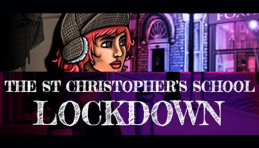 The St Christophers School Lockdown (v1.0.7) Download free