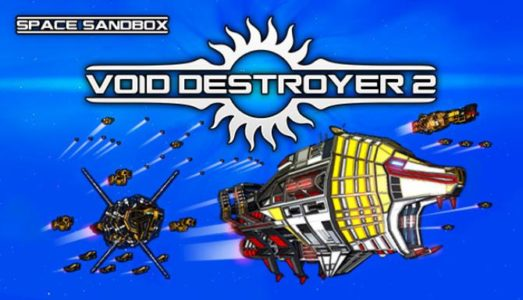 Void Destroyer 2 (Update 05/02/2019) Download free