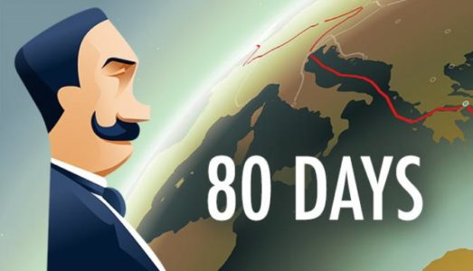 80 Days (v1.16.1g) Download free