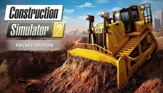 Construction Simulator 2 US Pocket Edition Free Download
