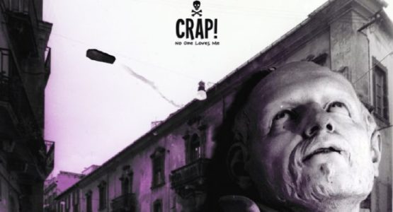 CRAP! No One Loves Me Free Download