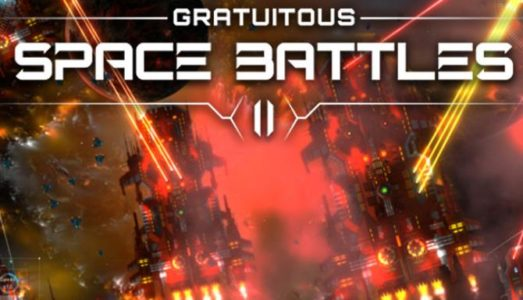 Gratuitous Space Battles 2 (v1.29) Download free