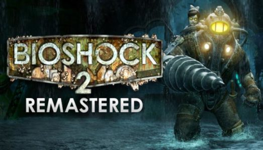 BioShock 2 Remastered Free Download
