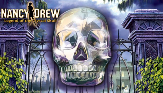 Nancy Drew: Legend of the Crystal Skull Free Download