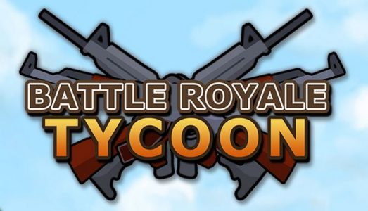 Battle Royale Tycoon (v0.09) Download free