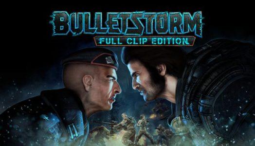 Bulletstorm: Full Clip Edition (CRACKED BALDMAN) Download free