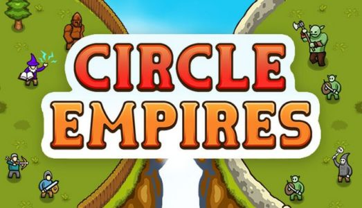 Circle Empires (v1.2.8) Download free