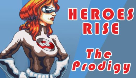 Heroes Rise: The Prodigy Free Download