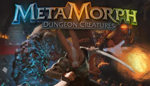 MetaMorph: Dungeon Creatures Free Download