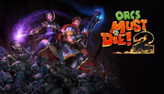 Orcs Must Die 2 (Complete Pack) Download free