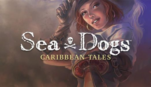 Sea Dogs: Caribbean Tales Free Download