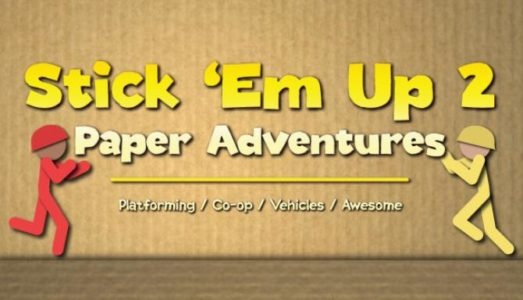 Stick Em Up 2: Paper Adventures Free Download