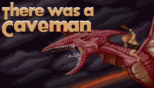 There Was A Caveman Free Download