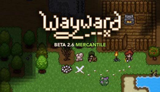 Wayward (Beta 2.7.4) Download free