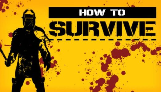 How to Survive Storm Warning Edition Free Download