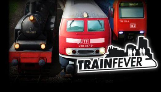 Train Fever (Build 7753 Inclu DLC) Download free