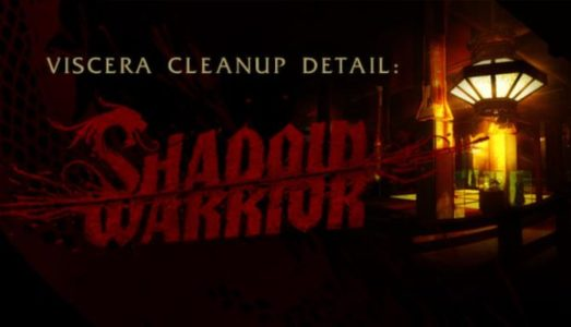Viscera Cleanup Detail: Shadow Warrior v1.075 Free Download