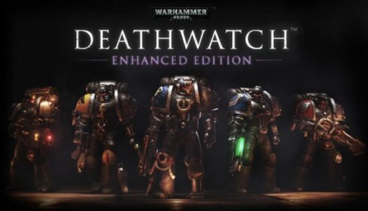Warhammer 40,000: Deathwatch Enhanced Edition Free Download