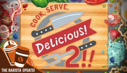 Cook, Serve, Delicious! 2!! (v2.60) Download free
