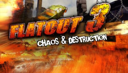 Flatout 3: Chaos Destruction Free Download