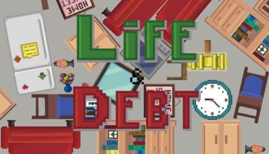 Life and Debt: A Real Life Simulator Free Download