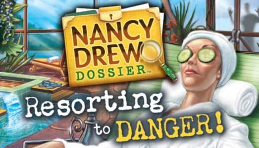 Nancy Drew Dossier: Resorting to Danger! Free Download